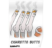 Cigarette Butts. Poster