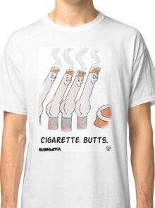 Cigarette Butts. Classic T-Shirt