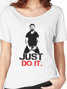 Shia Labeouf Motivation - White Women's Relaxed Fit T-Shirt