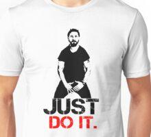 Shia Labeouf Motivation - White Unisex T-Shirt