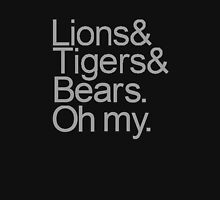 Lions and Tigers and Bears Unisex T-Shirt