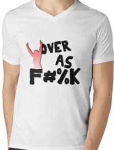 Over As F#%K Mens V-Neck T-Shirt