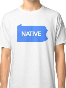 Pennsylvania Native PA Pride Home Blue Classic T-Shirt