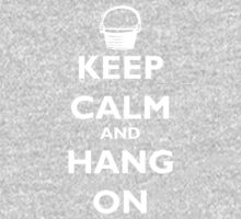 Keep Calm and Hang On (white) Kids Clothes