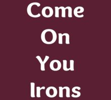 Come on you Irons by lovesports