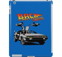 Back to the Most Excellent Future iPad Case/Skin