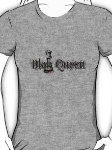 BLAK QUEEN [-0-] T-Shirt