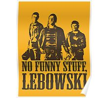 The Big Lebowski Nihilists No Funny Stuff Lebowski T-Shirt Poster