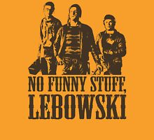 The Big Lebowski Nihilists No Funny Stuff Lebowski T-Shirt Unisex T-Shirt