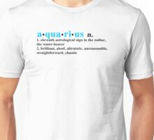 Zodiac Definitions: Aquarius Unisex T-Shirt