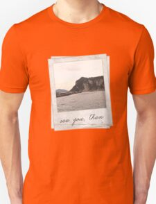 see you then - twist and shout T-Shirt