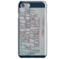 Albert Camus Quote iPhone Case/Skin