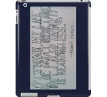 Albert Camus Quote iPad Case/Skin
