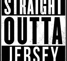 STRAIGHT OUTTA JERSEY by FDNY