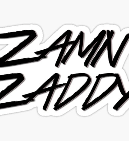 Zamn Zaddy Sticker