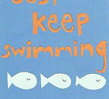 Just Keep Swimming Fish Card by TickledImage