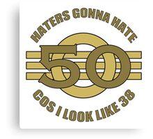 50th Birthday Humor Canvas Print