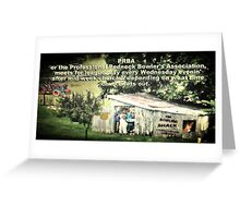 """PRBA: Professional Redneck Bowler's Association""... prints and products Greeting Card"