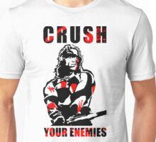 Crush Your Enemies Unisex T-Shirt