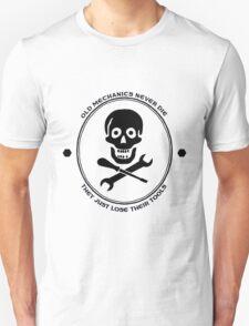 Old Mechanics Never Die T-Shirt