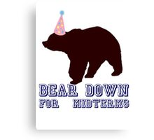 Bear Down For Midterms Canvas Print