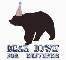 Bear Down For Midterms by politedemon