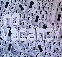 No Vacancy by sierrachristy