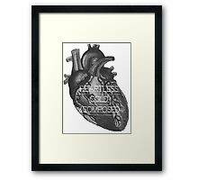Heartless, Cold, &Composed Framed Print