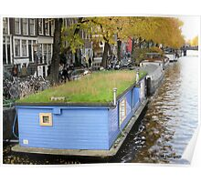 Mow My Roof! - Houseboat in Amsterdam NL Poster