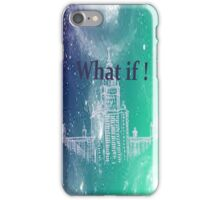 what if iPhone Case/Skin