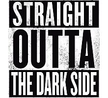 STRAIGHT OUTTA THE DARK SIDE Photographic Print