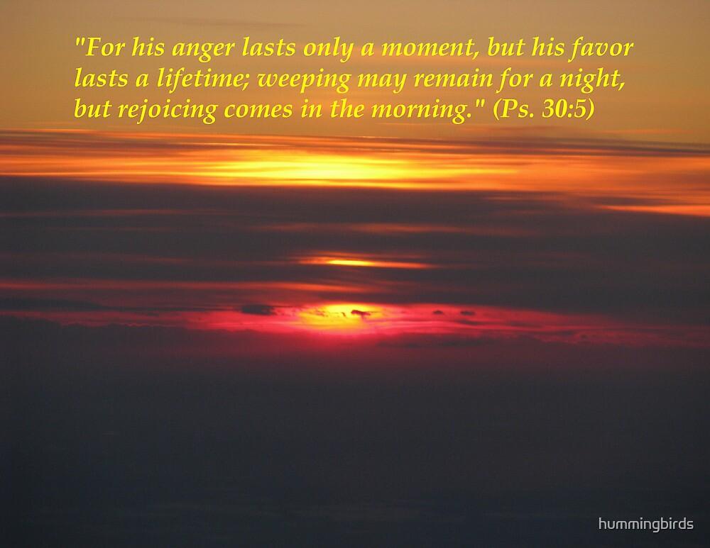Psalm 30:5 by hummingbirds