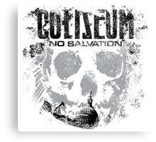 Coliseum No Salvation Canvas Print