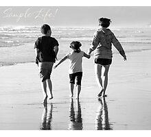 Sample Life Photographic Print