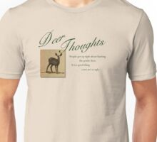 Deer Thoughts Unisex T-Shirt