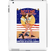 Defend Your Country -- Enlist Now In The U.S. Army iPad Case/Skin
