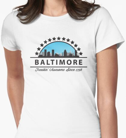 Baltimore Maryland Freaking Awesome Since 1796 Womens Fitted T-Shirt