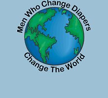 """New Dad Father """"Men Who Change Diapers Change The World"""" Father's Day Unisex T-Shirt"""