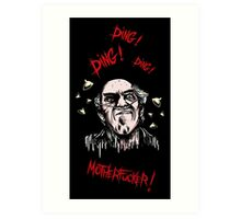 Breaking Bad - Ding Ding Motherfucker Art Print