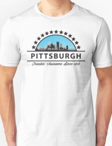Pittsburgh Pennsylvania Freaking Awesome Since 1816 Unisex T-Shirt