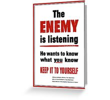 The Enemy Is Listening -- World War II Greeting Card