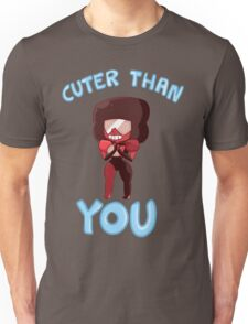 Cuter than you Unisex T-Shirt
