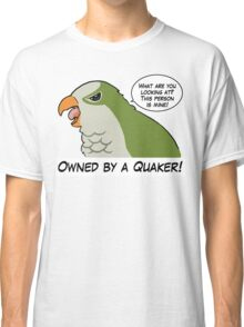 Owned by a green quaker Classic T-Shirt