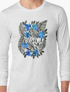 Killin' It – Tropical Blue Long Sleeve T-Shirt