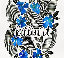 Killin' It – Tropical Blue by Cat Coquillette