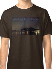 Nighttime Lake County California Classic T-Shirt