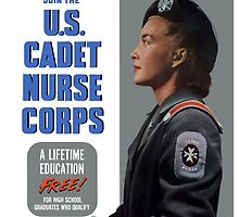 Enlist In A Proud Profession - Join The U.S. Cadet Nurse Corps by warishellstore
