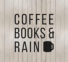 Coffee Books & Rain by hocapontas