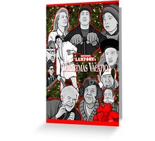 national lampoon's christmas vacation tribute art Greeting Card