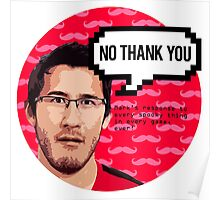 Markiplier - NO THANK YOU Poster